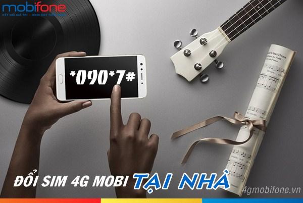 Hướng dẫn cách đổi sim 4G Mobifone tại nhà vô cùng đơn giản