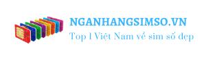 Kho Sim Số Đẹp Giá Rẻ Lớn Nhất Việt Nam